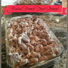 Baked French Toast Streusel