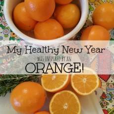 My Healthy New Year Was Inspired by an Orange!