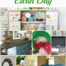 Upcycled Projects for Earth Day