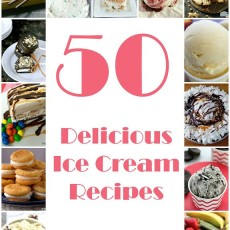 50 Delicious Ice Cream Recipes