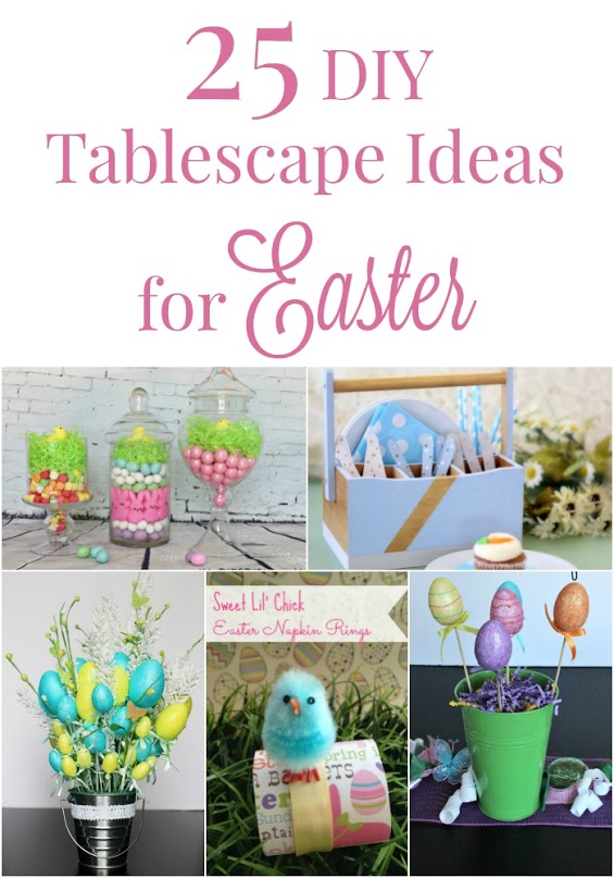 25 DIY Tablescape Ideas for Easter