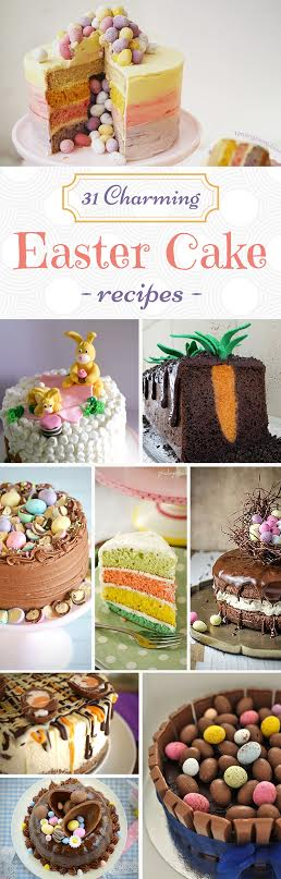 31 Charming Easter Cake Recipes that you will love!