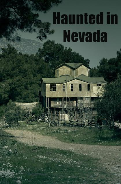 Haunted In Nevada